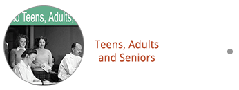 Teens, Adults and Seniors